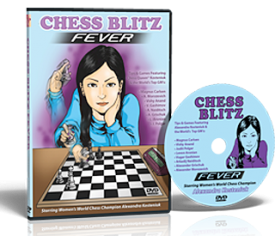 CHESS BLITZ FEVER by Alexandra Kosteniuk